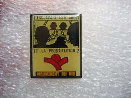 """Pin's """"L'esclavage Est Aboli, Et La Prostitution?"""". Mouvement Du Nid - Pin-ups"""