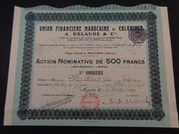 MAROC - MOGADOR 1929 - UNION FINANCIERE MAROCAINE & COLONIALE : A. DELAUDE - ACTION 500 FRS - Unclassified