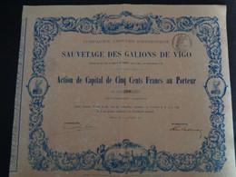 ESPAGNE - CIE D4ENTREPRISE DU SAUVETAGE DES GALLIONS DEVIGO - ACTION DE CAPITAL DE 500 FRS - PARIS 1871 - Unclassified
