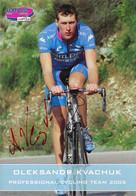 CARTE CYCLISME OLEKSANDR KVACHUK TEAM LAMPRE 2005 - Cycling