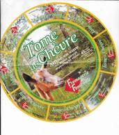 ETIQUETTE   DE FROMAGE   NEUVE   21 CM  TOMME DE CHEVRE FROMAGERIE DE FONTENILLE    CHERF BOUTONNE DEUX SEVRES - Formaggio