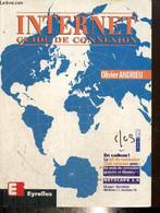 Internet - Guide De Connexion - Andrieu Olivier - 1996 - Informatique