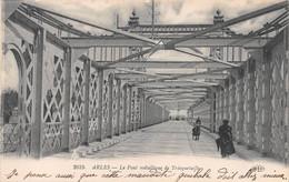 ARLES - Le Pont Métallique De Trinquetaille - Arles