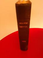 Bulletin Officiel Des Postes Relié Renseignements Postaux Année 1931 - Postal Administrations