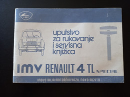 FR***   Yugoslavia RENAULT 4 Operating Instructions And Service Booklet - Dépliants Touristiques