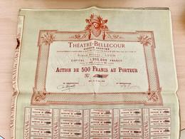 S.A.  THÉATRE - BELLECOUR  ---------- Action  De  500 Frs - Kino & Theater