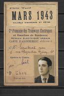 1943 CARTE ABONNEMENT TRAMWAY DE BORDEAUX GIRONDE - Europa