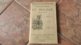 LIVRE MILITAIRE 1913 1914 INSTRUCTION DU SOLDAT PAR LUI MEME - Documenti