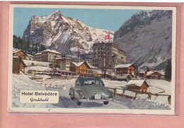 OUDE POSTKAART ZWITSERLAND -    HOTEL BELVEDERE - GRINDELWALD - AUTO - BE Bern