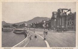 8448) PALERMO - Foro UMBERTO I E Porta Felice - VERY OLD 1928 - Palermo