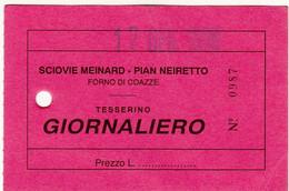 SKIPASS ABBONAMENTO GIORNALIERO SCIOVIE MEINARD PIAN NEIRETTO FORNO DI COAZZE 1998 - Toegangskaarten