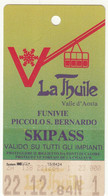 SKIPASS ABBONAMENTO LA THUILE FUNIVIE PICCOLO SAN BERNARDO 1984 - Toegangskaarten
