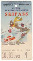 SKIPASS ABBONAMENTO LA THUILE FUNIVIE PICCOLO SAN BERNARDO 1993 - Toegangskaarten