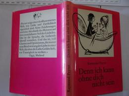 Rare Livre Illustré Raymond Peynet Illustrateur 1968 Denn Ich Kann Ohne Dich Nicht Sein Allemand - Kunstführer