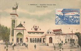 MARSEILLE : EXPOSITION COLONIALE 1906 - PALAIS DE L'ALGERIE ( AVEC VIGNETTE) - Andere