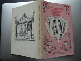 Rare Livre Illustré The Lover's Bedsidebook De Raymond Peynet Illustrateur 1964 60 Dessins - Kunst