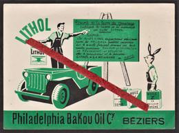 """Publicité De L'huile """"Lithol"""" - Béziers & Philadelphia Bakou Oil - Dos, Numéros Minéralogiques De France & étrangéres - Advertising"""