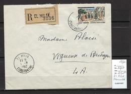 Algerie -EA  - EL MILIA - Constantine - Recommandée - 08/1962 - Covers & Documents