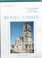 Livres, BD, Revues > Français > Non Classés  Clamecy N° 93 Blanc Cassis Cercle Genealogique Nivernais Morvan - Non Classés