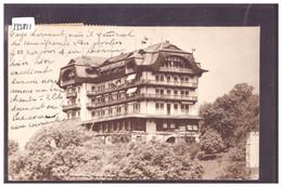 DISTRICT DE LAVAUX - CHEXBRES - LE GRAND HOTEL - TB - VD Vaud