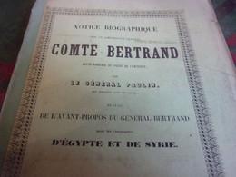 BERRY INDRE NAPOLEON / Notice Biographique Sur Le Lieutenant-général Comte Bertrand, Grand Maréchal Du Palais De L'Emper - Centre - Val De Loire