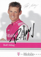 CARTE DU CYCLISME ROLF ALDAG SIGNEE TEAM T - MOBILE 2004 - Cycling