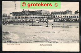 SCHEVENINGEN Grand Hotel D'Orange 1910  Ed: Römmler & Jonas, Dresden - Scheveningen