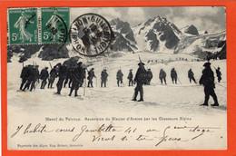 CPA - D05 - MASSIF Du PELVOUX - ( Hautes Alpes ) - Oblitéré 1910 - Ascension Du Glacier D' Arsine - Par Chasseurs Alpins - Andere Gemeenten