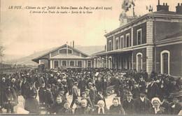 H1608 - Clôture Du 27e Jubilé De Notre Dame Du PUY - D43 - L' Arrivée D'un Train Du Matin - Sortie De La Gare - Le Puy En Velay