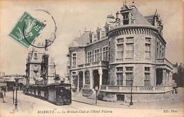 BIARRITZ - Le Britisch Club Et L'Hôtel Victoria - Très Bon état - Biarritz