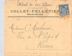 Lettre Enveloppe Timbre Cachet Décembre 1900 Hôtel De La Place Collet Pelletier Veules En Caux - 1877-1920: Semi-Moderne