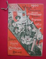 1900 Toulouse Programme Avec Illustrateurs Fête De Charité Des étudiants Pour Les Pauvres édit Trinchant Grosses Pub - Programs