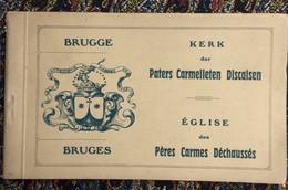 Brugge -Boekje Met 12 Pk Kerk Der Paters Carmelieten - Brugge