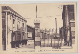AUBERVILLIERS  Manufacture Des Allumettes - Aubervilliers