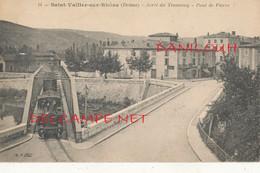 26 // SAINT VALLIER SUR RHONE    Arret Du Tramway  Pont De Pierre  ** - Sonstige Gemeinden