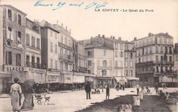 La CIOTAT - Le Quai Du Port - Bar Sans Pareil, Hôtel De L'Univers - La Ciotat