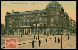 Cp Glacée - LILLE - Hôtel Des Postes Et Télégraphes - Animée - Edit. ELD - Colorisée - 1911 - Lille