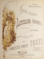 Spartiti - Signorina.. - Letterina Amorosa Per Canto E Piano Di F. P. Tosti - Non Classés