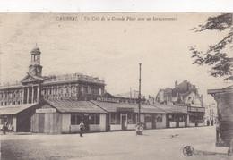 Nord - Cambrai - Un Côté De La Grande Place Avec Ses Baraquements - Cambrai