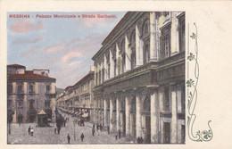 8530) MESSINA - Palazzo Municipale E Strada GARIBALDI - Old !! - Messina