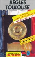 Livret Programme Rugby - Finale Championnat De France - BEGLE / TOULOUSE - Parc Des Princes - 1991 - Rugby