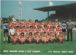 CPM  Sport Football  L'équipe 1982/83 Du FC Rouen (76) Avec Mamie Nova C'est Gagné ? Footballeurs Nommés - Fussball