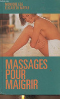 Massages Pour Maigrir - Ege Monique, Mayar Elizabeth - 1997 - Libri