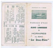 "GIRONDE - Bac "" LES DEUX-RIVES "" - Horaires BLAYE-LAMARQUE - Format 8,50 / 14,50 - Folletos Turísticos"