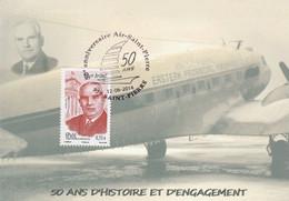 Carte Maximum -  50e Anniversaire Air-Saint-Pierre Et Miquelon (Albert Briand) - Andere