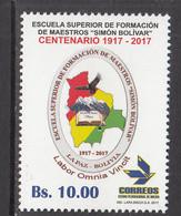 2017 Bolivia Education Simon Bolivar Teachers Complete Set Of 1 MNH - Bolivia