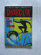 #  DIABOLIK N 22 ANNO VIII° (OTTAVO / 8° ) 1969 - LA MANO DEL DESTINO - Diabolik