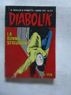 #  DIABOLIK N 23 ANNO VIII° (OTTAVO / 8° ) 1969 - LA DONNA SFIGURATA - Diabolik
