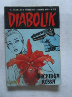 #  DIABOLIK N 25 ANNO VIII° (OTTAVO / 8° ) 1969 - ORCHIDEA ROSSA - Diabolik