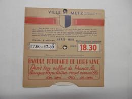 Disque De Contrôle De Stationnement De La Ville De METZ - Publicité Banque Populaire - 57 MOSELLE - Sin Clasificación